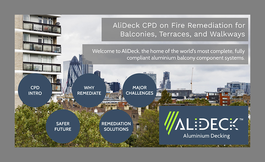 AliDeck CPD on Fire Safety Remediation, covering legislation updates, EWS1, remediation solutions, and more.